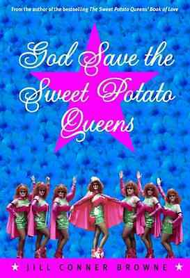 God Save the Sweet Potato Queens - Paperback NEW Browne, Jill Co 2001-01