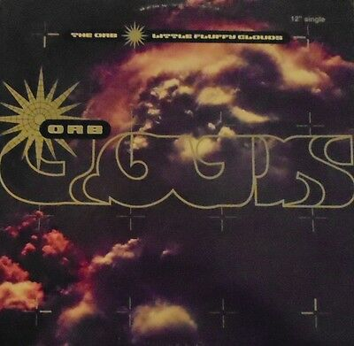 """THE ORB ~ Little Fluffy Clouds ~ 12"""" Single PS US PRESS"""