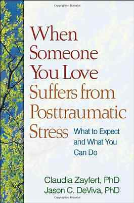 When Someone You Love Suffers from Posttraumatic Stress - Paperback NEW Claudia
