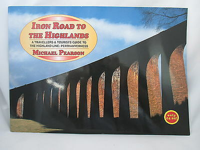 Iron Road To The Highlands. Perth-Inverness Railway