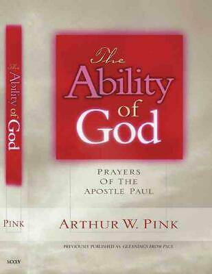 The Ability of God: Memorizing Scripture for a Closer Walk with God by Arthur W.