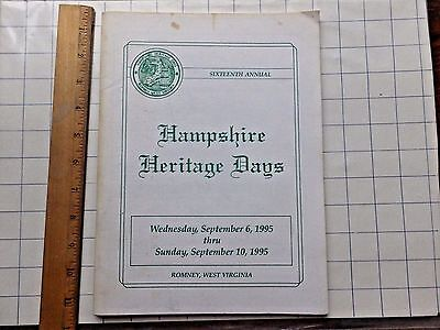 1995 Hampshire Heritage Days Program. West Virginia. 80 pgs. LOTS of local ads