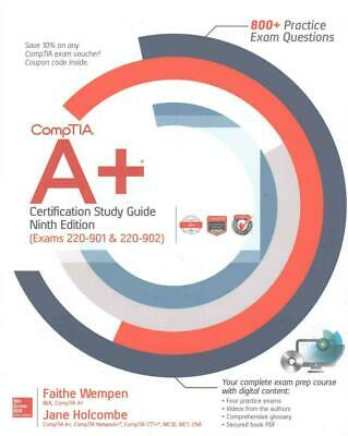 Comptia A+ Certification Study Guide, Ninth Edition (Exams 220-901 & 220-902) by