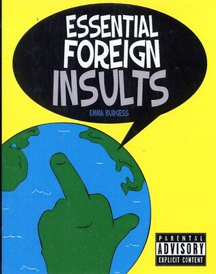 Essential Foreign Insults (Paperback), Burgess, Emma, 9781849532754