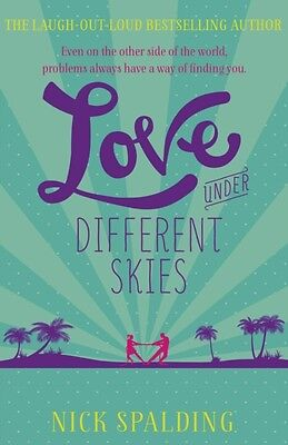 Love...Under Different Skies: Book 3 in the Love...Series (Paperb. 9781444767070