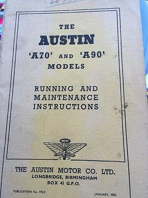 The Austin A70 and A90 Running And Maintenance Instructions 1952