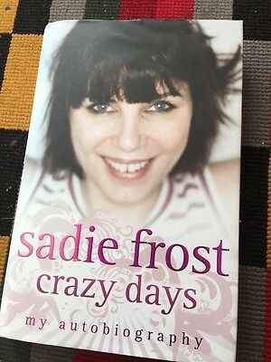 Sadie Frost Autobiography SIGNED
