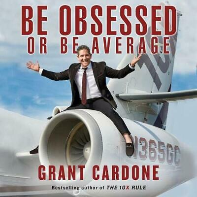 Be Obsessed or Be Average by Grant Cardone (English) Compact Disc Book Free Ship