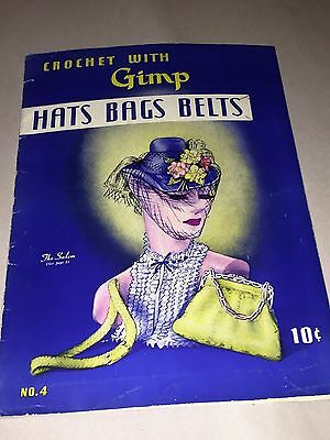 """""""Crochet With Gimp"""" Number 4 Pattern Booklet-Hats,Bags,Belts dated 1939"""
