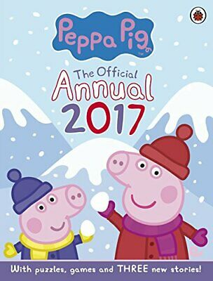 Peppa Pig: Official Annual 2017 by Peppa Pig Book The Cheap Fast Free Post