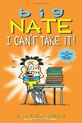 Big Nate: I Can't Take It! by Peirce, Lincoln Book The Cheap Fast Free Post