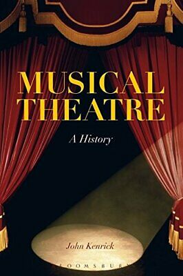 Musical Theatre by Kenrick, John Paperback Book The Cheap Fast Free Post