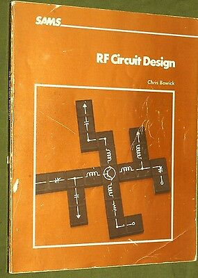 RF circuit design Bowick 1991 printing Filters Impedence matching amplifiers QRP