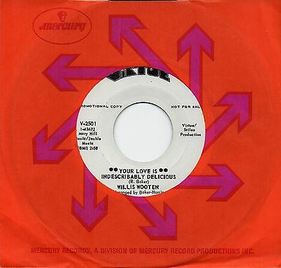 WILLIS WOOTEN 'Your Love Is Indescribably Delicious' Virtue Funk/Soul/Breaks 45