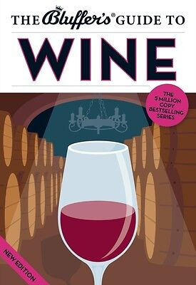 The Bluffer's Guide to Wine (Bluffer's Guides) (Paperback), Jonat. 9781909365209