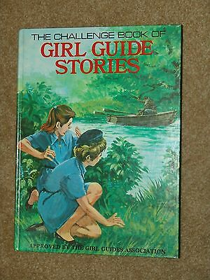 The Challenge Book of Girl Guide Stories - UK 1969