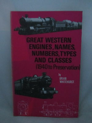 Great Western Engines Names Numbers Types & Classes 1940 To Preservation Opc