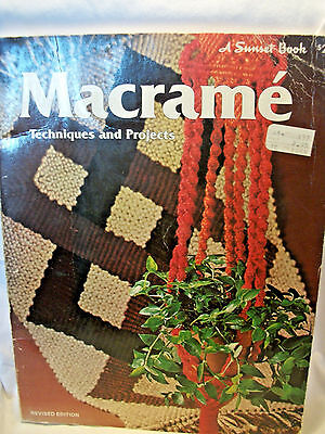 Macrame Techniques and Projects  by Sunset Books  Used