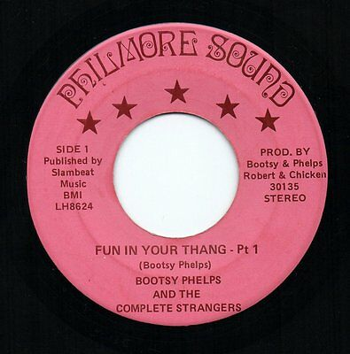 BOOTSY PHELPS COMPLETE STRANGERS 'Fun In Your Thang' US Philmore Funk/Breaks 45