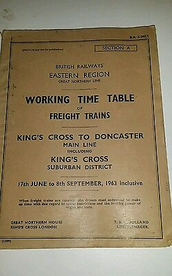 BRITISH RAILWAYS EMPLOYEE TIMETABLE FREIGHT TRAINS .KINGS X to DONCASTER 1963