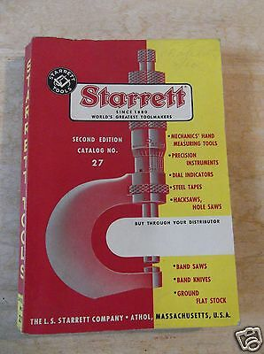 1955 Starrett Tools Catalog, Second Edition Catalog No. 27