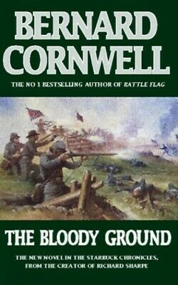 The Bloody Ground (The Starbuck Chronicles, Book  by Bernard Cornwell 0006496660