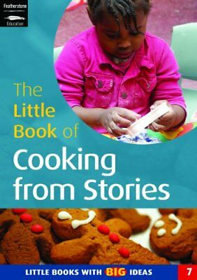 Little Book of Cooking from Stories: Little ... by Featherstone, Sally Paperback