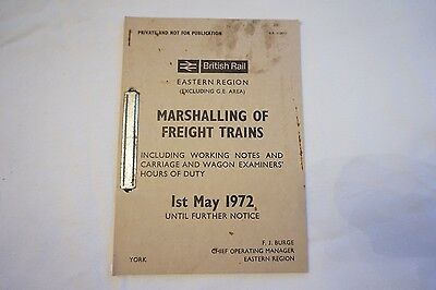 1972 Marshalling of Freight Trains Timetable Eastern Region Carriage Wagon
