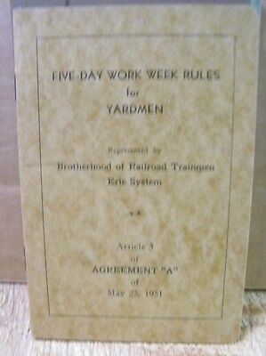 Erie Five Day Work Week Rules for Yardmen 1951