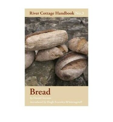 Bread - River Cottage Handbook No.3 by Daniel Stevens Book The Cheap Fast Free