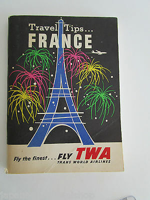 TWA Trans World Airlines TRAVEL TIPS GUIDE to FRANCE 1960 (USA edition)