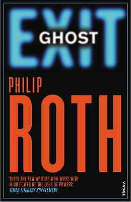 Exit Ghost - Paperback NEW Roth, Philip 2008-09-04