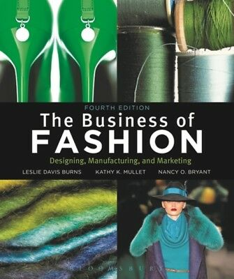 The Business of Fashion 4th Edition 4th Edition: Designing, Manuf...