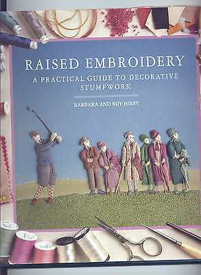 Raised Embroidery A Practical Guide To Stumpwork