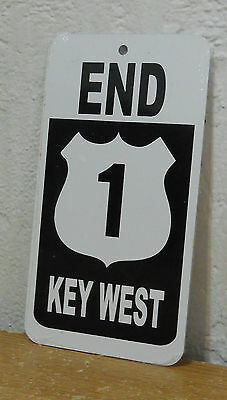 "Key West  Metal Sign  "" End US 1 ""   New   8"" x 4.5"""