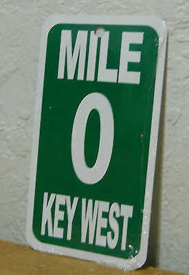 "Key West Mile 0  Metal Sign "" Green ""  New   8"" x 4.5"""