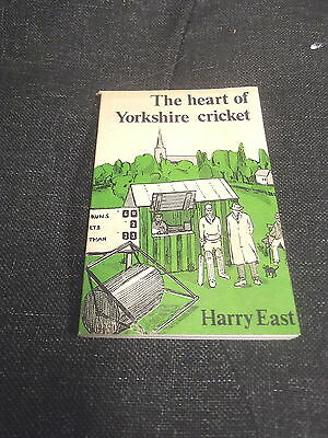 The Heart of Yorkshire Cricket by Ray East (1973)