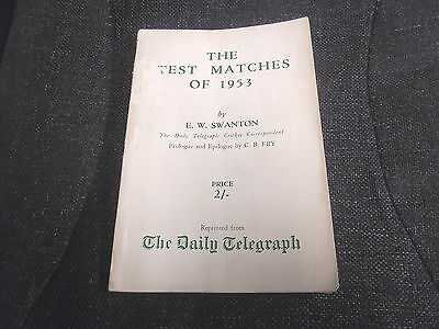 The Test Matches of 1953 by E.W.Swanton