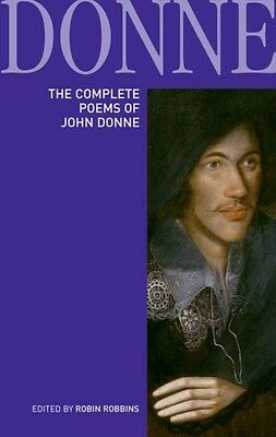 The Complete Poems of John Donne (Longman Annotated English Poets. 9781408231241