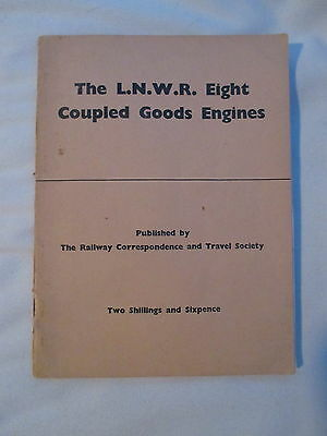 THE LNWR EIGHT COUPLED GOODS ENGINES. LMS. SUPER Ds. RCTS