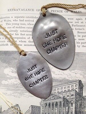 "Unusual Silver Plated Spoon Bookmark - ""Just One More Chapter"""