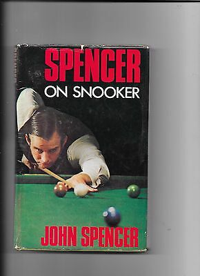 Spencer On Snooker By John Spencer Hardback Book 1st Edition 1973
