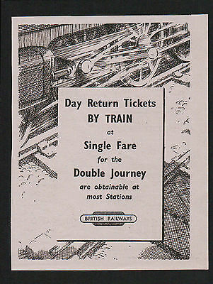 1940s advert for BRITISH RAILWAYS day return tickets at single fare rate 1949