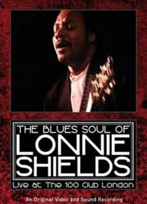 Blues Soul of Lonnie Shields: Live at the 100 Club London  DVD NEW