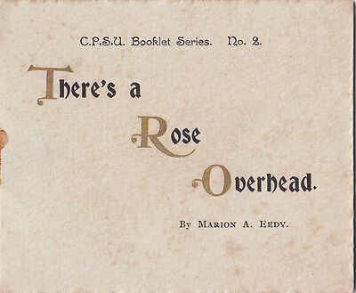 Christian Progress Scripture Union  Booklet There's A Rose Overhead  Marion Eedy