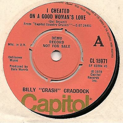 "Billy ""crash"" Craddock 7"" Demo - I Cheated On A Good Woman's Heart 1978"