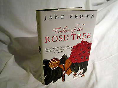 Tales Of The Rose Tree- Ravishing Rhododendrons & Travels Around The World