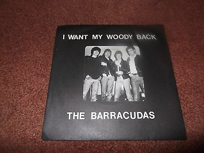 "The Barracudas  I Want My Woody Back 7"" Single.nr Mint.cells Records."