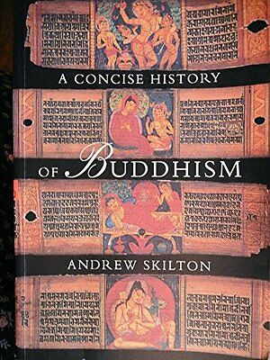 A Concise History of Buddhism, Skilton, Andrew Paperback Book The Cheap Fast