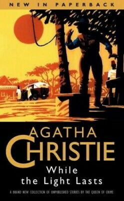 While the Light Lasts by Christie, Agatha Paperback Book The Cheap Fast Free